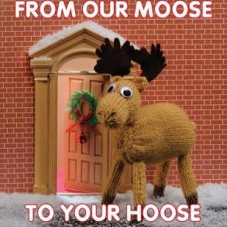 Knit & Purl From Our Moose To Your Hoose